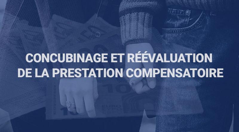 Concubinage et réévaluation de la prestation compensatoire - Cabinet Arnoult : enquêteurs de droit privé / détective